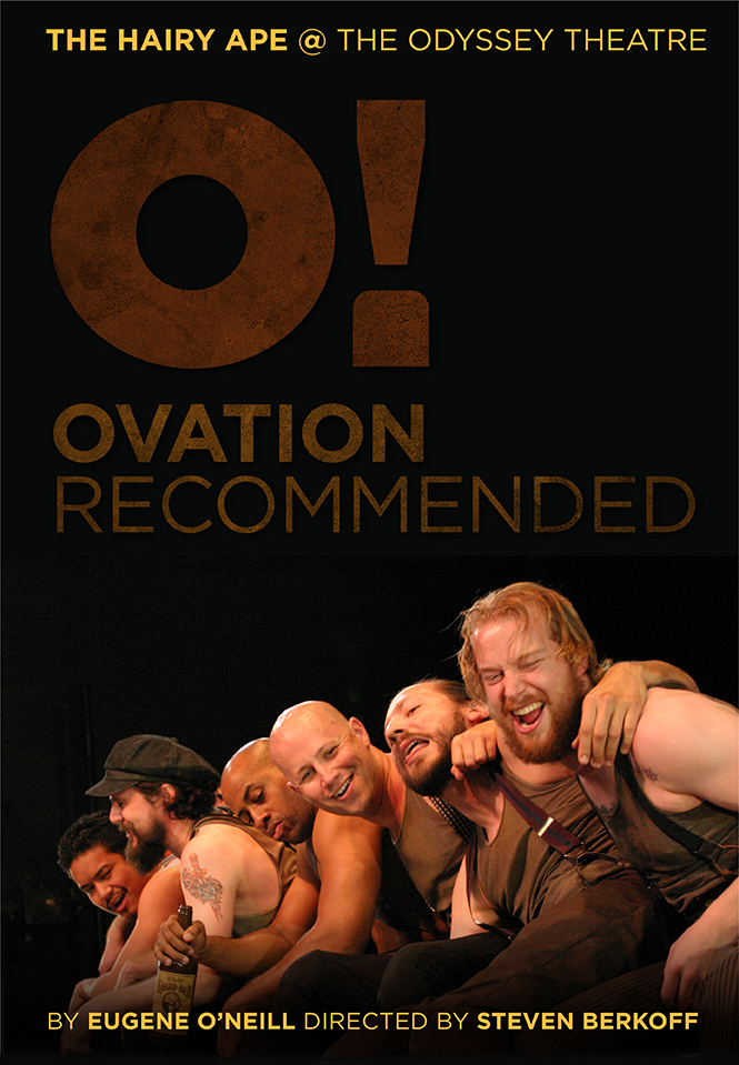 'The Hairy Ape' – Ovation Recommended! Directed by Steven Berkoff