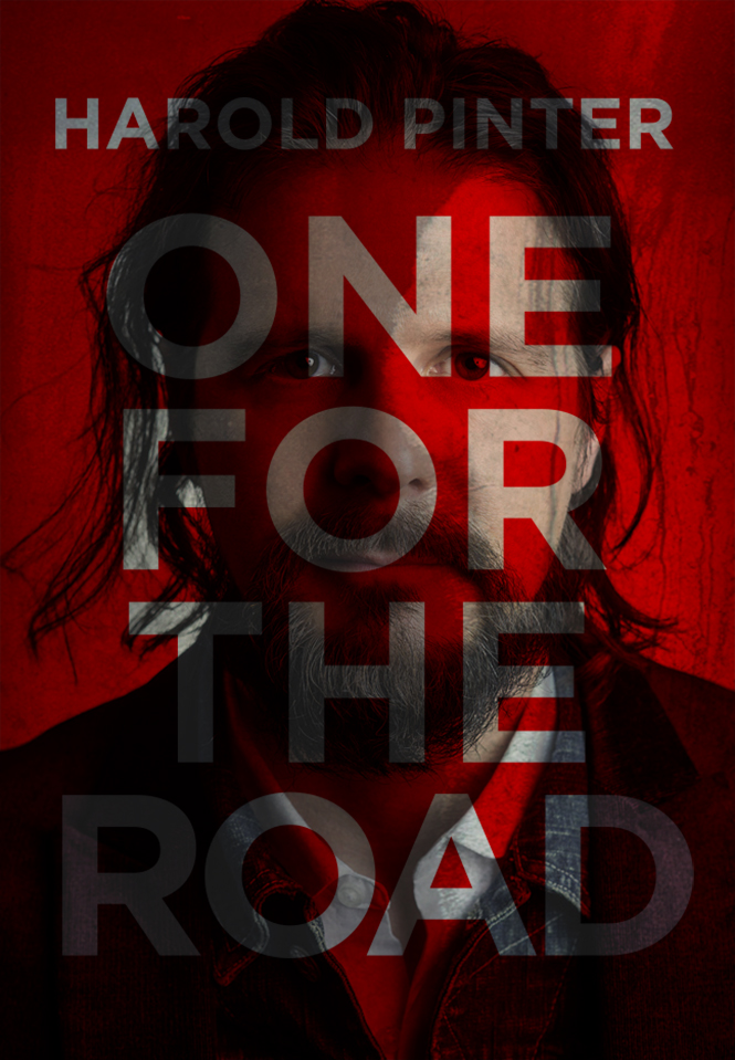 'One for the Road' by Harold Pinter