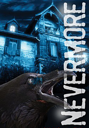 NEVERMORE, A World Premier Thriller