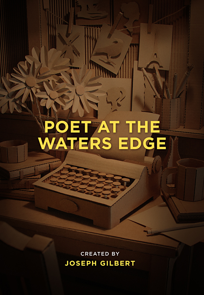 In Development: 'Poet at the Waters Edge' an Anthology of Films + Immersive Installation